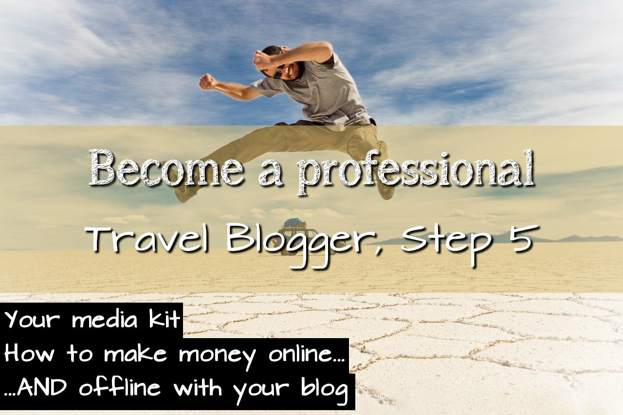 How to become a professional travel blogger Step 5 1280